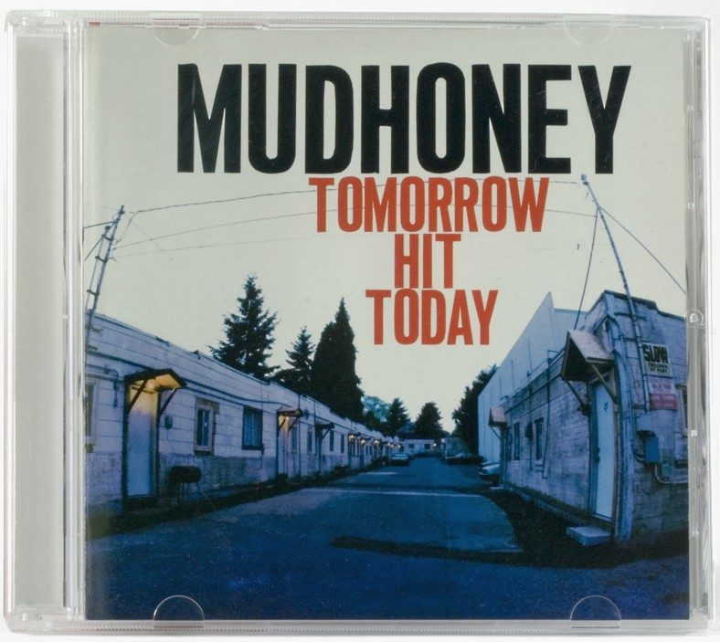 Mudhoney, Tomorrow Hit Today